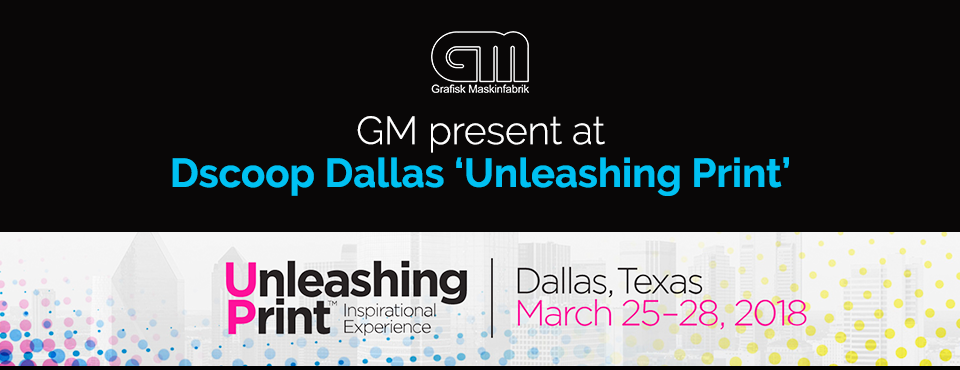 "GM present at Dscoop Dallas ""Unleashing Print"""